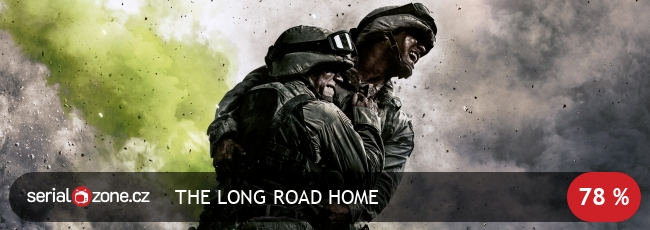 Dlouhá cesta domů / The Long Road Home / CZ