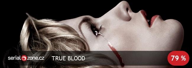 Re: Pravá krev / True Blood / CZ