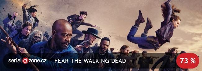 Živí mrtví: Počátek konce / Fear the Walking Dead / CZ